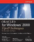 Oracle 9i for Windows: Tips and Techniques