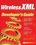 Wireless XML Developer's Guide