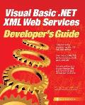 Visual Basic .Net XML Web Services Developers Guide