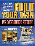 Build Your Own PC Recording Studio