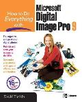 How to Do Everything with Microsoft Digital Image Pro 9