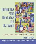 Coming Alive from Nine to Five in a 24 7 World A Career Search Handbook for the 21st Century