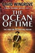 The Ocean of Time: The War for History Has Begun