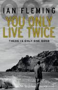 You Only Live Twice: James Bond 007