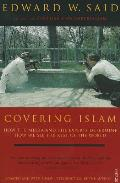 Covering Islam How The Media & The Exper