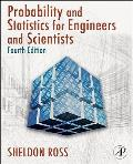 Introduction To Probability and Statistics for Engineers and Scientists - With CD (4TH 09 - Old Edition)