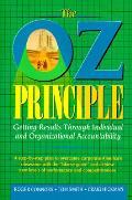 Oz Principle Getting Results Through I
