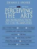 Perceiving The Arts An Introduction To The 7th Edition