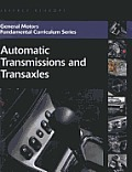 General Motors Fundamental Curriculum Series Automatic Transmissions & Transaxles