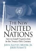 New United Nations International Organization in the Twenty First Century