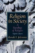 Religion in Society A Sociology of Religion 8th edition