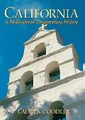 California A Multicultural Documentary History