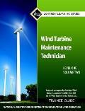 Wind Turbine Maintenance Trainee Guide, Level One, Volume Two
