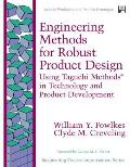 Engineering Methods for Robust Product Design: Using Taguchi Methods in Technology and Product Development (Paperback)