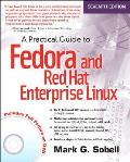Practical Guide To Fedora & Red Hat Enterprise Linux