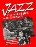 Jazz From Its Origins To The Present