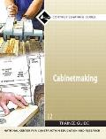 Cabinetmaking : 27501-07, Trainee Guide (2ND 07 Edition)