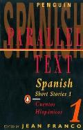 Spanish Short Stories 1 Cuentos Hispanicos Parallel Text