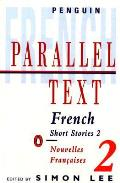 French Short Stories Volume 2 Parallel Text