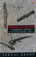 Season Of Blood A Rwandan Journey