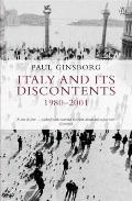 Italy & Its Discontents 1980 2001