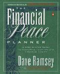 Financial Peace Planner A Step By Step Guide to Restoring Your Familys Financial Health