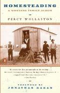 Homesteading: A Montana Family Album