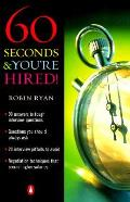 60 Seconds & Youre Hired
