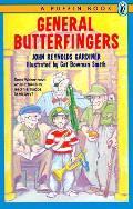 General Butterfingers