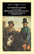 Bouvard and Pecuchet: With the Dictionary of Received Ideas