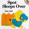 Spot Sleeps Over Lift Flap Book