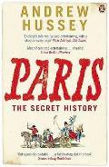 Paris the Secret History