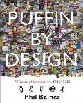 Puffin by Design 70 Years of Imagination 1940 2010