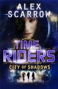 TimeRiders 06 City of Shadows