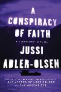 Conspiracy of Faith A Department Q Novel