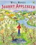 Johnny Appleseed The Story Of A Legend