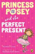 Princess Posey & the Perfect Present