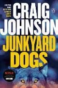 Junkyard Dogs Walt Longmire