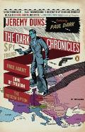 Dark Chronicles A Spy Trilogy Free Agent Song of Treason The Moscow Option