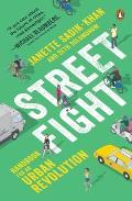 Streetfight Handbook for an Urban Revolution