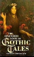 Oxford Book Of Gothic Tales