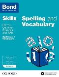 Bond Sats Skills: English: Spelling and Vocabulary Workbook: 8-9 Years