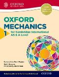 Mathematics for Cambridge International as & a Level: Oxford Mechanics 1 for Cambridge International as & a Level1