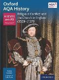Oxford Aqa History for a Level: Religious Conflict and the Church in England C. 1529-C. 1570