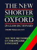 New Shorter Oxford English Dictionary 2 Volumes