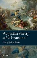 Augustan Poetry and the Irrational