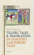 Tellers, Tales, and Translation in Chaucer's Canterbury Tales