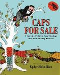 Caps for Sale A Tale of a Peddler Some Monkeys & Their Monkey Business