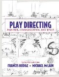 Play Directing Analysis Communication & Style 7th Edition
