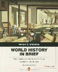 World History in Brief Major Patterns of Change & Continuity Since 1450 Volume 2